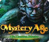 Feature screenshot Spiel Mystery Age: Die Dunklen Priester