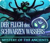 Vorschaubild Mystery of the Ancients: Der Fluch des Schwarzen Wassers game