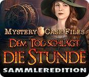 Feature screenshot Spiel Mystery Case Files: Dem Tod schlägt die Stunde Sammleredition
