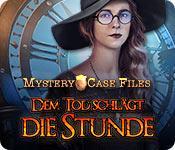 Feature screenshot Spiel Mystery Case Files: Dem Tod schlägt die Stunde