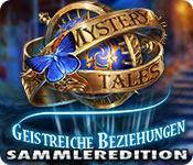 Feature screenshot Spiel Mystery Tales: Geistreiche Beziehungen Sammleredition