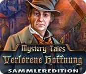 Feature screenshot Spiel Mystery Tales: Verlorene Hoffnung Sammleredition