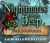 Feature screenshot Spiel Nightmares from the Deep: Die Schädelinsel Sammleredition