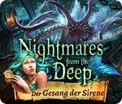 Feature screenshot Spiel Nightmares from the Deep: Der Gesang der Sirene