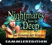 Feature screenshot Spiel Nightmares from the Deep: Der Gesang der Sirene Sammleredition