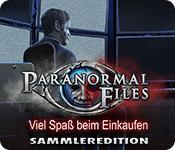 Feature screenshot Spiel Paranormal Files: Viel Spaß beim Einkaufen Sammleredition