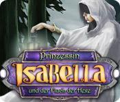 Feature screenshot Spiel Prinzessin Isabella und der Fluch der Hexe