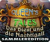 Feature screenshot Spiel Queen's Tales: Das Biest und die Nachtigall Sammleredition