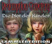 Feature screenshot Spiel Redemption Cemetery: Die Not der Kinder Sammleredition