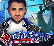 Feature screenshot Spiel Reflections of Life: Dunkler Architekt