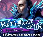 Feature screenshot Spiel Reflections of Life: Equilibrium Sammleredition