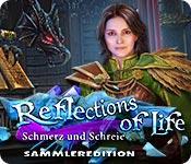 Vorschaubild Reflections of Life: Schmerz und Schreie Sammleredition game
