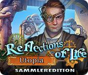 Feature screenshot game Reflections of Life: Utopia Sammleredition