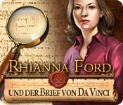 Rhianna Ford und der Brief von Da Vinci game play