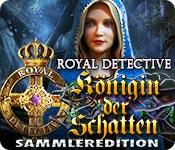 Feature screenshot Spiel Royal Detective: Königin der Schatten Sammleredition