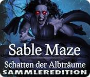 Feature screenshot Spiel Sable Maze: Schatten der Albträume Sammleredition
