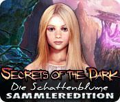 Feature screenshot Spiel Secrets of the Dark: Die Schattenblume Sammleredition