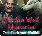 Feature screenshot Spiel Shadow Wolf Mysteries: Der Fluch von Wolfhill