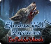 Feature screenshot Spiel Shadow Wolf Mysteries: Der Fluch des Vollmonds
