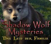 Feature screenshot Spiel Shadow Wolf Mysteries: Das Leid der Familie