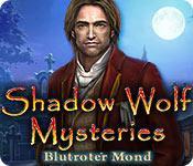 Feature screenshot Spiel Shadow Wolf Mysteries: Blutroter Mond