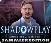 Feature screenshot Spiel Shadowplay: Stimmen der Vergangenheit Sammleredition