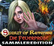 Feature screenshot Spiel Spirit of Revenge: Die Feuerprobe Sammleredition