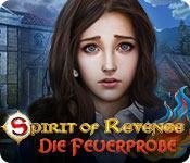 Feature screenshot Spiel Spirit of Revenge: Die Feuerprobe