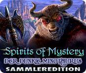 Feature screenshot Spiel Spirits of Mystery: Der dunkle Minotaurus Sammleredition