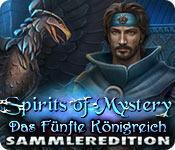 Feature screenshot Spiel Spirits of Mystery: Das Fünfte Königreich Sammleredition