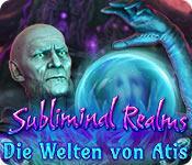 Feature screenshot Spiel Subliminal Realms: Die Welten von Atis