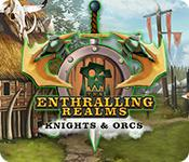 Feature screenshot game The Enthralling Realms: Knights & Orcs