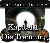 The Fall Trilogy: Kapitel 1 - Die Trennung game play