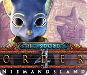 Feature screenshot Spiel The Secret Order: Niemandsland