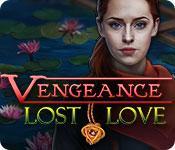 Feature screenshot Spiel Vengeance: Lost Love