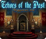 Har screenshot spil Echoes of the Past: Skyggernes slot