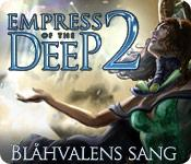 Har screenshot spil Empress of the Deep 2: Blåhvalens sang