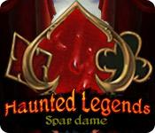 Haunted Legends: Spar dame game play