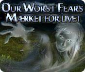 Image Our Worst Fears: Mærket for livet
