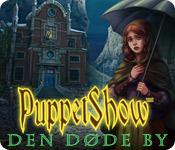 PuppetShow: Den døde by game play
