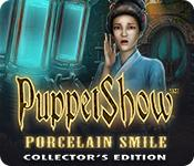 PuppetShow: Porcelain Smile Collector's Edition game play