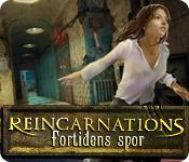 Reincarnations: Fortidens spor game play