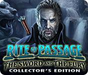 Image Rite of Passage: The Sword and the Fury Collector's Edition