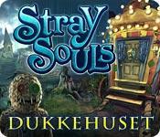 Har screenshot spil Stray Souls: Dukkehuset