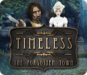 Preview billede Timeless: The Forgotten Town game