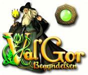 Har screenshot spil Val'Gor: Begyndelsen