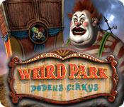 Weird Park: Dødens cirkus game play