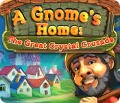 Feature screenshot game A Gnome's Home: The Great Crystal Crusade