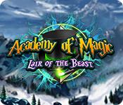 Feature screenshot game Academy of Magic: Lair of the Beast