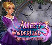 Feature screenshot game Alice's Wonderland 3: Shackles of Time